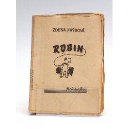 Nevázaný výtisk Zdena Frýbová: Robin