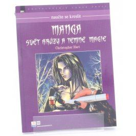 Ch. Hart: Manga - Svět hrůzy a temné magie