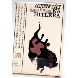 Kniha Kurt Finker: Atentát na Hitlera