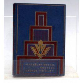 V. Nezval : Kronika z konce tisíciletí
