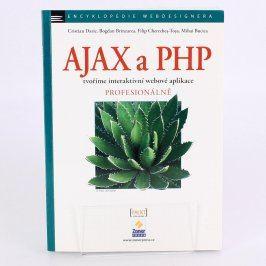 AJAX a PHP;Tvoříme interaktivní web.aplikace