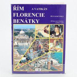 Kniha Řím - Florencie - Benátky