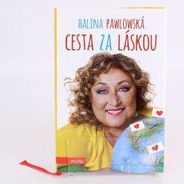 Halina Pavlovská: Cesta za láskou