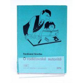 Brožura F. Smrčka: O rodičovské autoritě