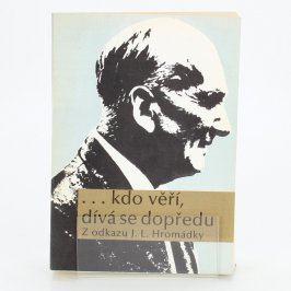 Kniha ...kdo věří, dívá se dopředu