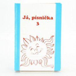 Kniha Já, pisnička 3