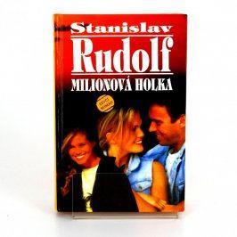 Kniha Stanislav Rudolf: Miliónová holka