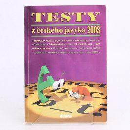 Učební texty Testy z Českého jazyka 2003