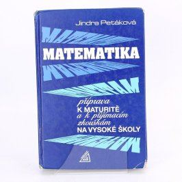 Matematika-Příprava k maturitě+ př.zk. na VŠ