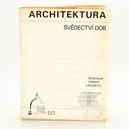 Kniha Architektura svědectví dob