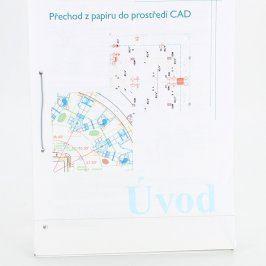 Přechod z papíru do prostředí CAD