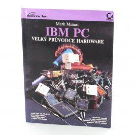 IBM PC Velký průvodce hardware
