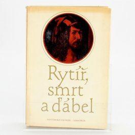 Kniha Gotthold Gloger: Rytíř, smrt a ďábel