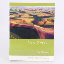 Kniha Scott Thornb: An A - Z of ELT