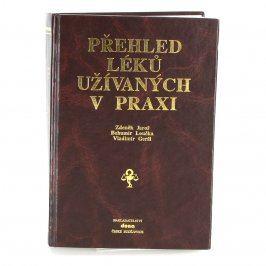 Kniha Přehled léků užívaných v praxi