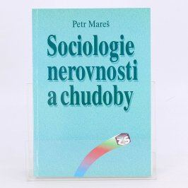 Kniha Sociologie nerovnosti a chudoby