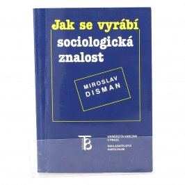 Kniha Jak se vyrábí sociologická znalost