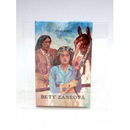 Kniha Zane Grey: Bety Zaneová