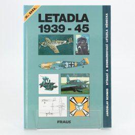 Kniha Letadla 1939-45 2.díl Německo