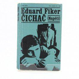 Kniha Eduard Fiker: Čichač