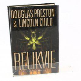 Kniha Relikvie - čelisti útočí na Manhattan