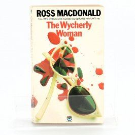 Kniha The wycherly woman - Ross Macdonald