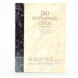 Kniha Dále nevyšlapanou cestou M. Scott Peck