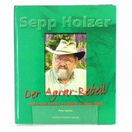 Kniha Der Agrar-rebell Sepp Holzer