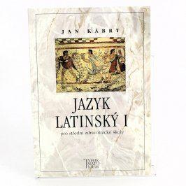 Kniha Jazyk latinský I Jan Kábrt