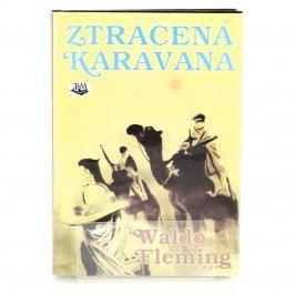 Kniha Waldo Fleming: Ztracená karavana