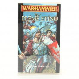Kniha David Ferring: Plémě stínů, Warhammer