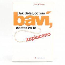 Kniha Jak dělat, co vás baví