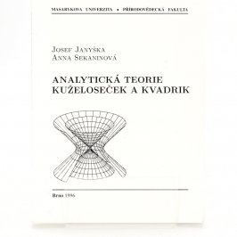Analytická teorie kuželoseček a kvadrik