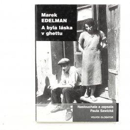 Kniha A byla láska v ghettu