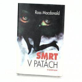Kniha Smrt v patách-Ross Macdonald