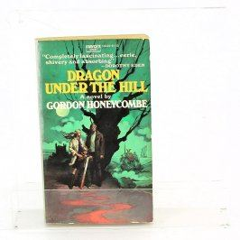 Dragon under the hill - Gordon Honeycombe
