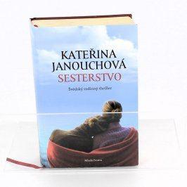 Sesterstvo- thriller ,Kateřina Janouchová