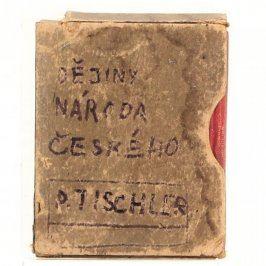 Kniha P. Tischler: Dějiny národa českého