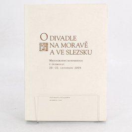 O divadle na Moravě a ve Slezsku II.
