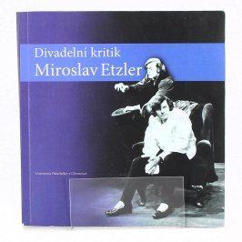 Divadelní kritik Miroslav Etzler