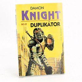 Kniha Duplikátor Damon Knight