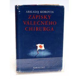 Kniha A. Korovin: Zápisky válečného chirurga