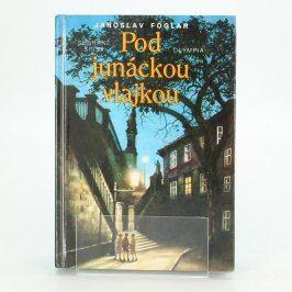 Kniha Jaroslav Foglar: Pod junáckou vlajkou