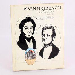 Kniha František Kožík: Píseň nejdražší