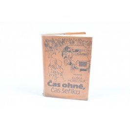 Kniha Eliška Horelová: Čas ohně, čas šeříků