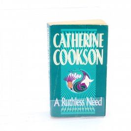 Kniha Catherine Cookson: A Ruthless Need