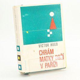 Kniha Victor Hugo: Chrám Matky Boží v Paříži