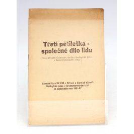 Brožura: Třetí pětiletka-společné dílo lidu