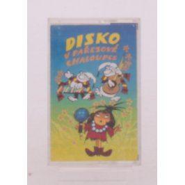 Audiokazeta Disko v pařezové chaloupce