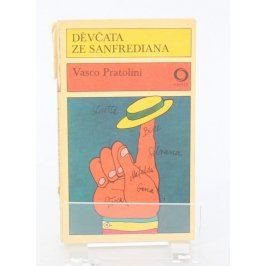 Kniha Vasco Pratolini: Děvčata ze Sanfrediana